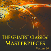 Sergei Rachmaninov - The Greatest Classical Masterpieces, Vol. 34