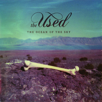 The Used - The Ocean of the Sky