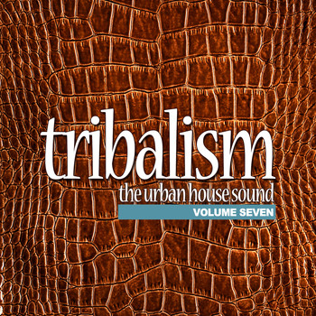 Various Artists - Tribalism, Vol. 7 - The Urban House Sound