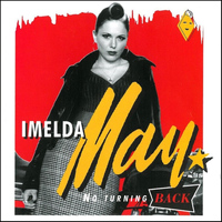 Imelda May - No Turning Back