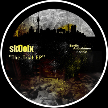 skOolx - The Trial EP
