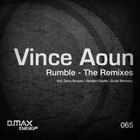 Vince Aoun - Rumble - The Remixes