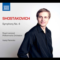 Royal Liverpool Philharmonic Orchestra - Shostakovich: Symphony No. 4