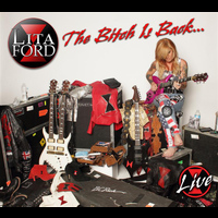 Lita Ford - The Bitch Is Back…Live