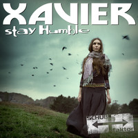 Xavier - Stay Humble