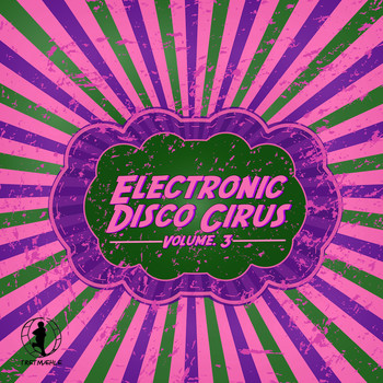 Various Artists - Electronic Disco Circus, Vol. 3
