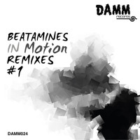 Beatamines - In Motion Remixes #1