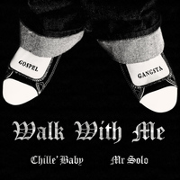 Gospel Gangstaz - Walk With Me