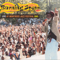 Burning Spear - Live at Montreux Jazz Festival 2001