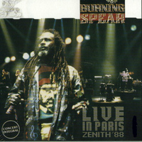 Burning Spear - Live in Paris -Zenith '88