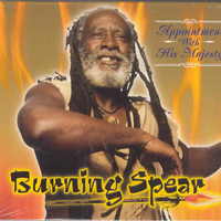 Burning Spear - Appointment With His Majesty