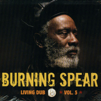 Burning Spear - Living Dub Vol.5