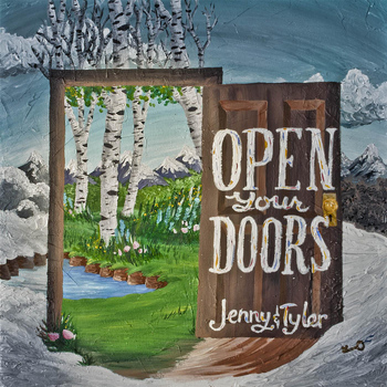 Jenny & Tyler - Open Your Doors