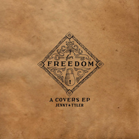 Jenny & Tyler - For Freedom: A Covers EP