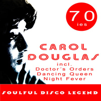 Carol Douglas - Soulful Disco Legend