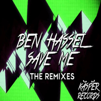 Ben Hassel - Save Me - The Remixes
