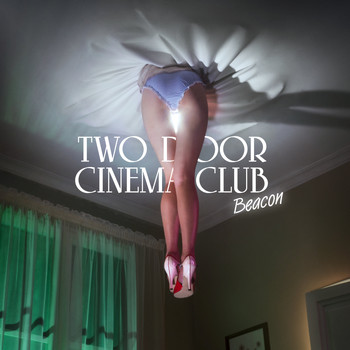 Two Door Cinema Club - Beacon (Special Edition)