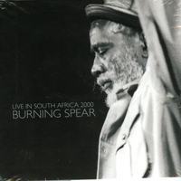 Burning Spear - Live in South Africa 2000
