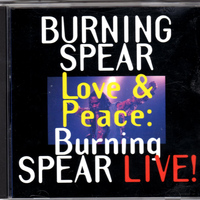 Burning Spear - Love & Peace