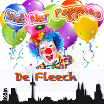 De Fleech - Met ner Pappnas