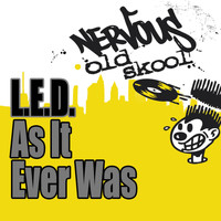 L.E.D. - As It Ever Was