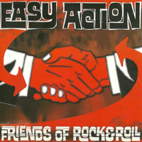 Easy Action - Friends of Rock & Roll (Explicit)