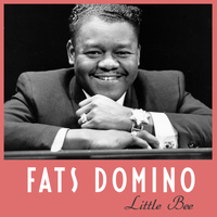 Fats Domino - Little Bee