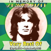 Jackie Lomax - Very Best Of (May 10, 1944 - September 16, 2013) - In Memory Of
