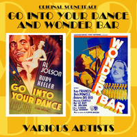 Original Soundtrack - Go into Your Dance / Wonder Bar