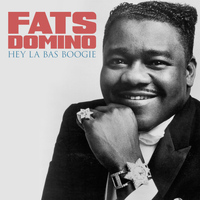 Fats Domino - Hey La Bas Boogie