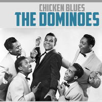 The Dominoes - Chicken Blues