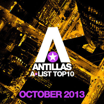 Antillas - Antillas A-List Top 10 - October 2013