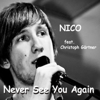 Nico - Never See You Again (feat. Christoph Gärtner)