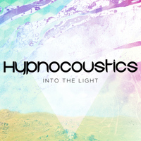 Hypnocoustics - Into The Light