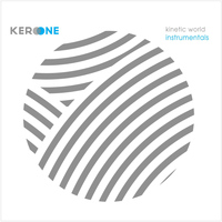 Kero One - Kinetic World Instrumentals