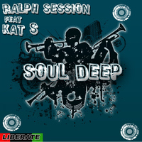 Ralph Session - Soul Deep