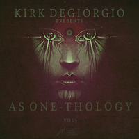 Kirk Degiorgio - As One Thology Vol 3
