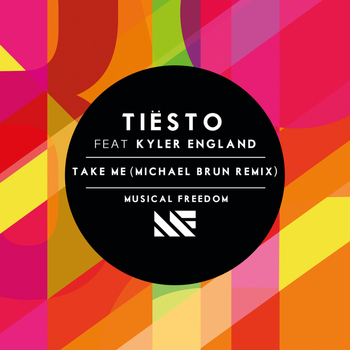 Tiësto - Take Me (Michael Brun Remix)