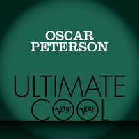 Oscar Peterson - Oscar Peterson: Verve Ultimate Cool