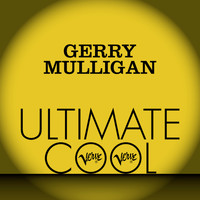 Gerry Mulligan - Gerry Mulligan: Verve Ultimate Cool