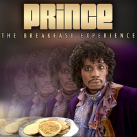 Prince - The Breakfast Experience