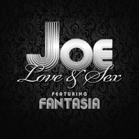 Joe - Love & Sex (feat. Fantasia)