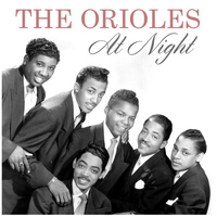 The Orioles - At Night