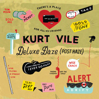 Kurt Vile - Wakin On A Pretty Daze: Deluxe Daze (Post Haze)