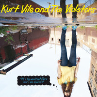 "Kurt Vile - ""it's a big world out there (and i am scared)"""