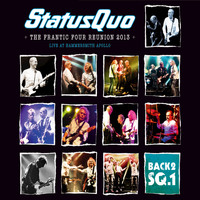 Status Quo - Back2SQ.1-The Frantic Four Reunion (Live At Hammersmith Apollo, London/2013)