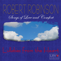 Robert Robinson - Lullabies from the Heart