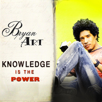 Bryan Art - Knowledge Is the Power
