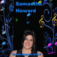 Samantha Howard - Underappreciated