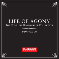 Life Of Agony - The Complete Roadrunner Collection 1993-2000 (Explicit)
